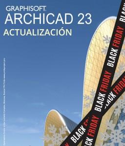 ARCHICAD 23 - Actualización | BLACK FRIDAY 2019