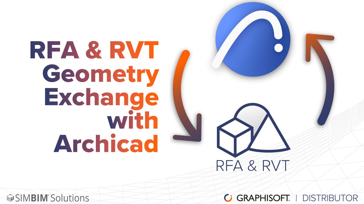 RFA & RVT Geometry Exchange with Archicad