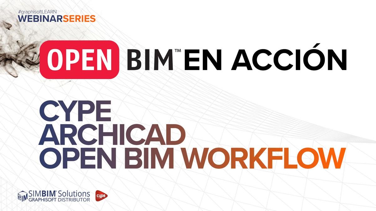 OPEN BIM en acción: flujo de trabajo OPEN BIM entre CYPE y ARCHICAD