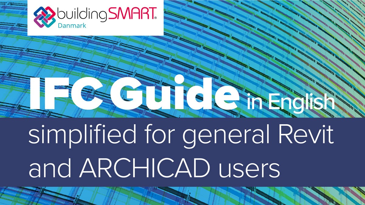 A simplified IFC guide for general Revit and ARCHICAD users