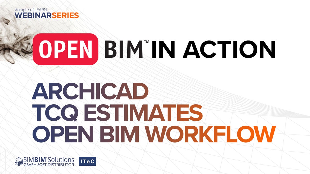 OPEN BIM in Action: TCQ and ARCHICAD OPEN BIM workflow