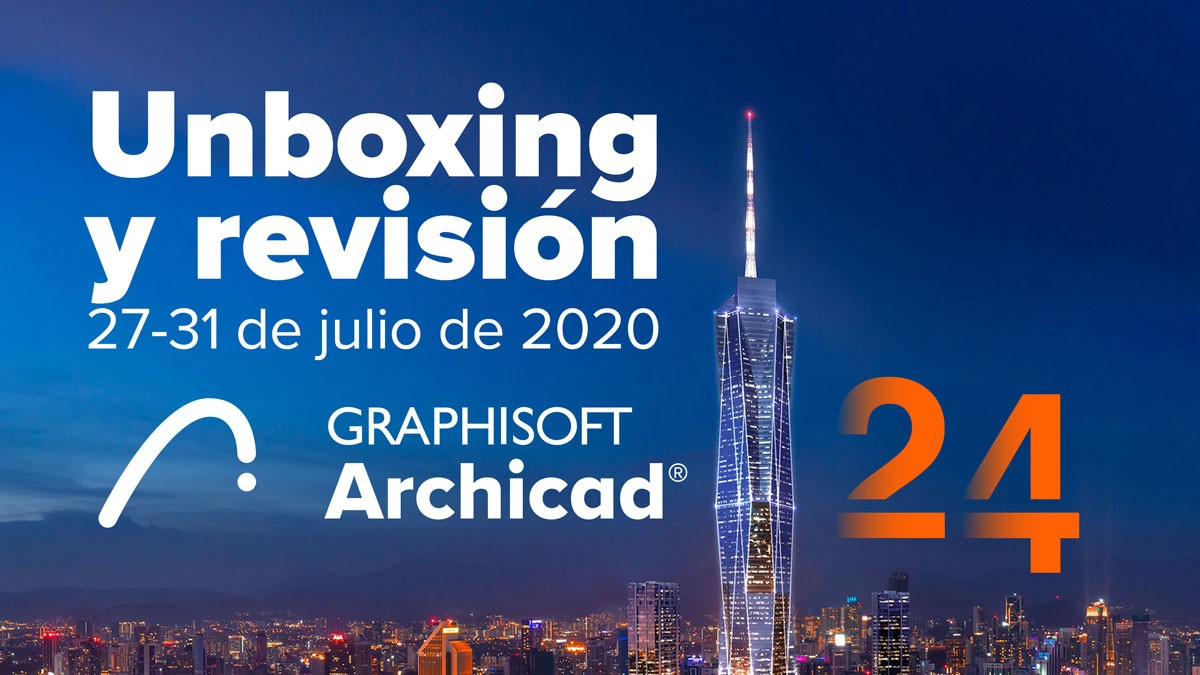 Archicad 24: Unboxing, revisión y taller de actualización